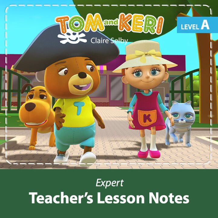 Tom and Keri A Expert Teacher's Lesson Notes