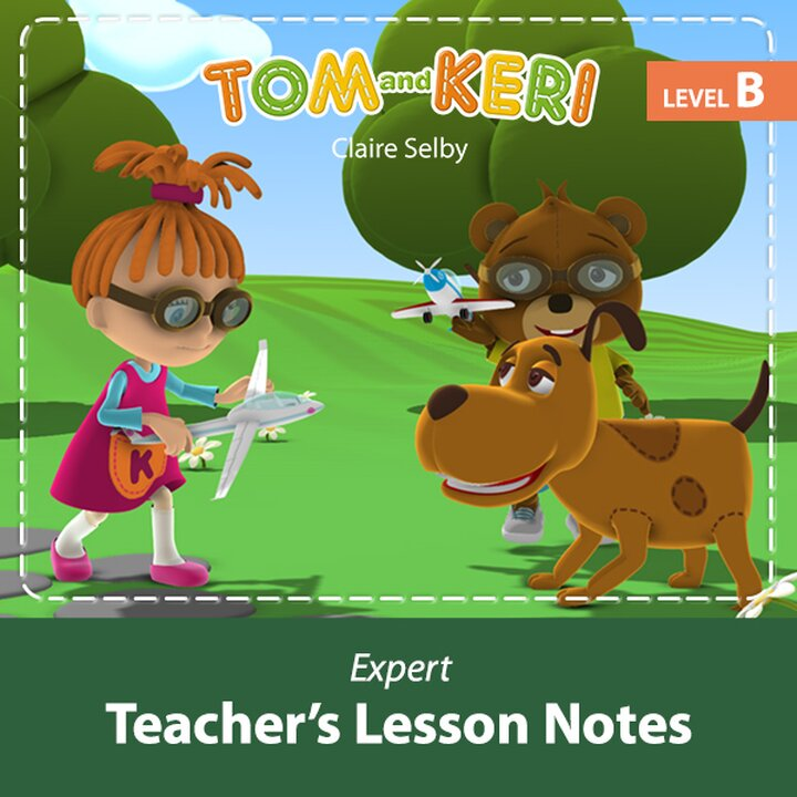 Tom and Keri B Expert Teacher's Lesson Notes